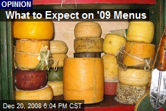 What to Expect on '09 Menus