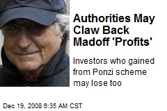 Authorities May Claw Back Madoff 'Profits'