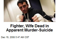 Fighter, Wife Dead in Apparent Murder-Suicide
