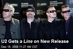 U2 Gets a Line on New Release