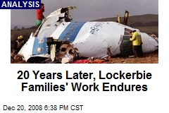 20 Years Later, Lockerbie Families' Work Endures