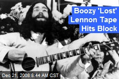 Boozy 'Lost' Lennon Tape Hits Block