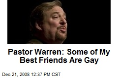 Pastor Warren: Some of My Best Friends Are Gay