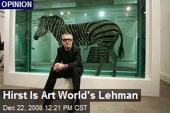 Hirst Is Art World's Lehman