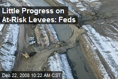 Little Progress on At-Risk Levees: Feds