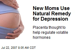 New Moms Use Natural Remedy for Depression