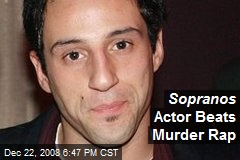 Sopranos Actor Beats Murder Rap