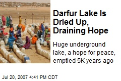 Darfur Lake Is Dried Up, Draining Hope