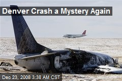 Denver Crash a Mystery Again