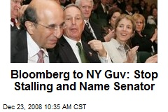 Bloomberg to NY Guv: Stop Stalling and Name Senator