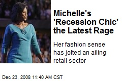 Michelle's 'Recession Chic' the Latest Rage