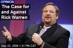 The Case for and Against Rick Warren