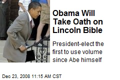 Obama Will Take Oath on Lincoln Bible
