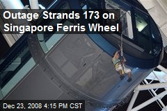 Outage Strands 173 on Singapore Ferris Wheel