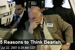 5 Reasons to Think Bearish