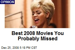 Best 2008 Movies You Probably Missed