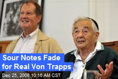 Sour Notes Fade for Real Von Trapps