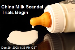 China Milk Scandal Trials Begin