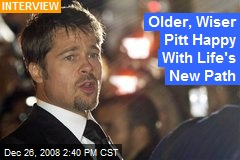 Older, Wiser Pitt Happy With Life's New Path