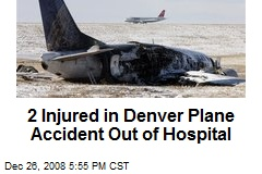 2 Injured in Denver Plane Accident Out of Hospital