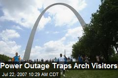 Power Outage Traps Arch Visitors