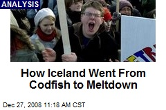 How Iceland Went From Codfish to Meltdown