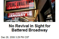 No Revival in Sight for Battered Broadway