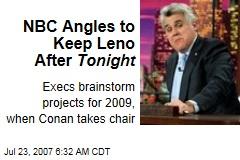 NBC Angles to Keep Leno After Tonight