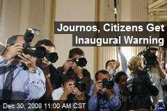 Journos, Citizens Get Inaugural Warning