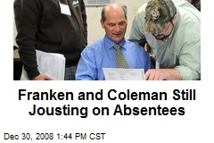 Franken and Coleman Still Jousting on Absentees