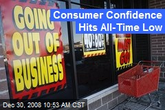 Consumer Confidence Hits All-Time Low