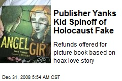Publisher Yanks Kid Spinoff of Holocaust Fake