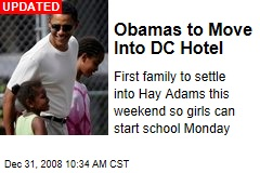 Obamas to Move Into DC Hotel