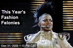 This Year's Fashion Felonies