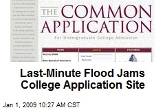 Last-Minute Flood Jams College Application Site