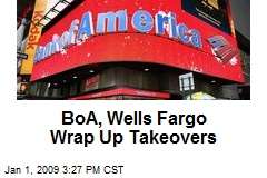 BoA, Wells Fargo Wrap Up Takeovers