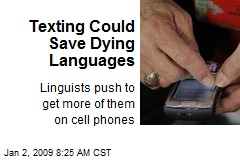 Texting Could Save Dying Languages