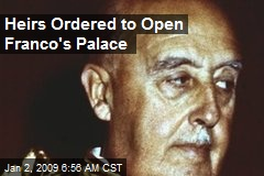 Heirs Ordered to Open Franco's Palace