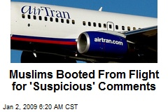 Muslims Booted From Flight for 'Suspicious' Comments