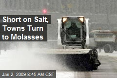 Short on Salt, Towns Turn to Molasses