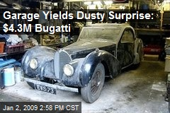 Garage Yields Dusty Surprise: $4.3M Bugatti