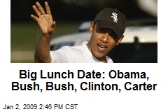 Big Lunch Date: Obama, Bush, Bush, Clinton, Carter