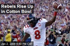 Rebels Rise Up in Cotton Bowl
