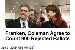 Franken, Coleman Agree to Count 900 Rejected Ballots