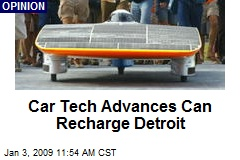 Car Tech Advances Can Recharge Detroit