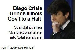 Blago Crisis Grinds Illinois Gov't to a Halt