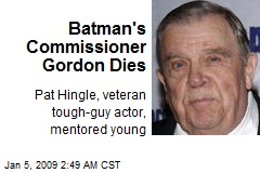 Batman's Commissioner Gordon Dies