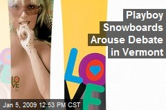 Playboy Snowboards Arouse Debate in Vermont