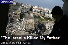 'The Israelis Killed My Father'