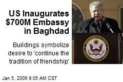 US Inaugurates $700M Embassy in Baghdad